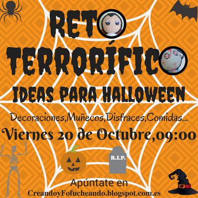 Reto Terrorifico Halloween Creando & Fofucheando