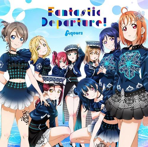 Love Live! Sunshine!!: Aqours - Fantastic Departure! [2020.07.22+MP3+RAR]