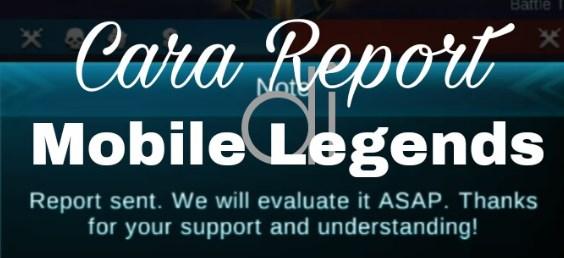 Cara Report Pemain Game Mobile Legend Langsung di Skor