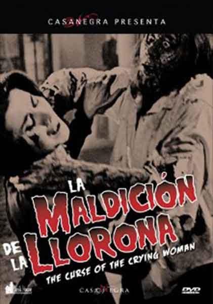 Edición en DVD de La Maldición de la Llorona, editada por Casa Negra