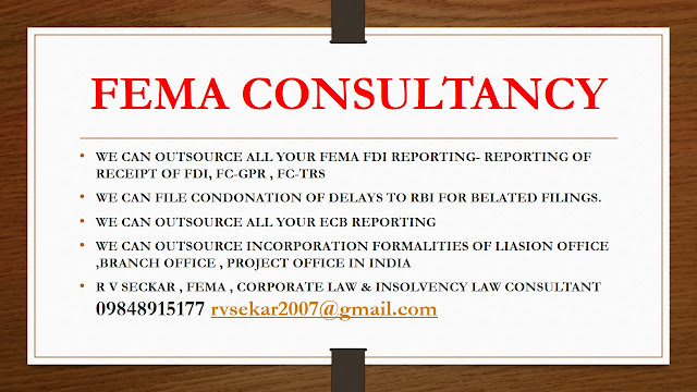 R V Seckar Consultant in FEMA , Corporate Law , Insolvency law, NBFC Compliances , incorporation of foreign companies in India 09848915177 rvsekar2007@gmail.com