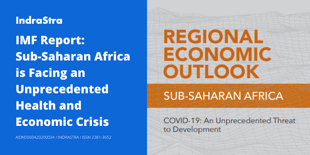 IMF Report: Sub-Saharan Africa is Facing an Unprecedented Health and Economic Crisis