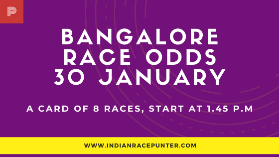 Bangalore Race Odds 30 January,  Race Odds,