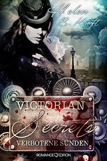 http://www.amazon.de/Victorian-Secrets-Verbotene-Helen-Kraft/dp/3902972181/ref=sr_1_7?ie=UTF8&qid=1462119705&sr=8-7&keywords=helen+b+kraft