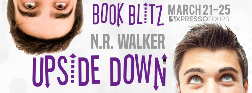 Upside Down by N.R. Walker Blitz & Giveaway