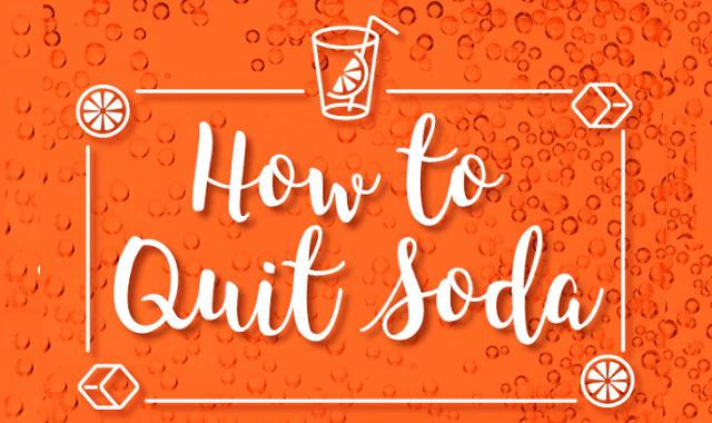 How to Quit Soda