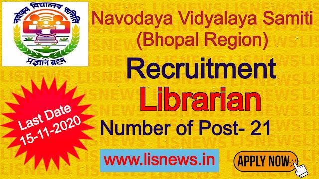 Librarian (21 posts) at Navodaya Vidyalaya Samiti (Bhopal Region)