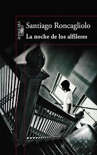 La noche de los alfileres, Santiago Roncagliolo