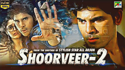 Shoorveer 2 Hindi dubbed full movie download filmywap, HDmoviez