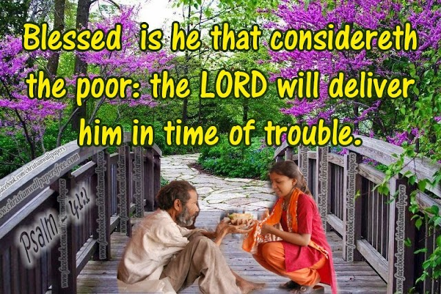 Blessed is he that considereth the poor - Wallpapers Free