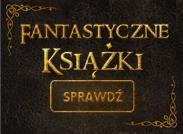http://www.nieprzeczytane.pl/polecamy/id130,Fantastyczne-ksiazki.html?abpid=1199&abpcid=134&abpar1=domowa&abpar2=nieprzeczytane&abpar3=fantastyka