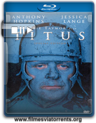 Titus Torrent - BluRay Rip 720p e 1080p Legendado (1999)