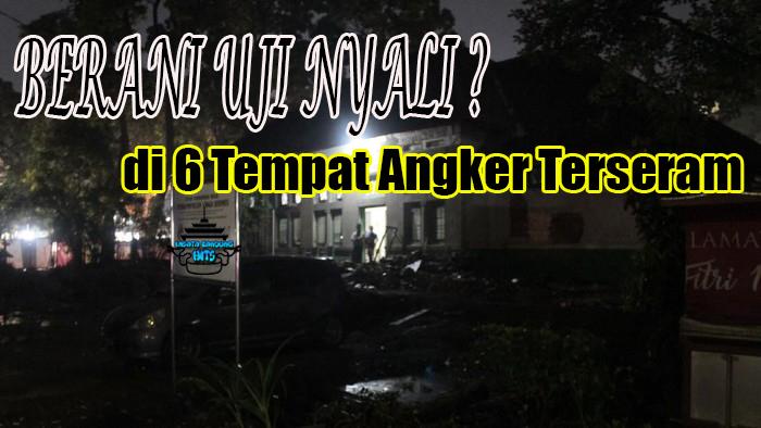 Tempat Angker di Bandung Yang Cukup Seram