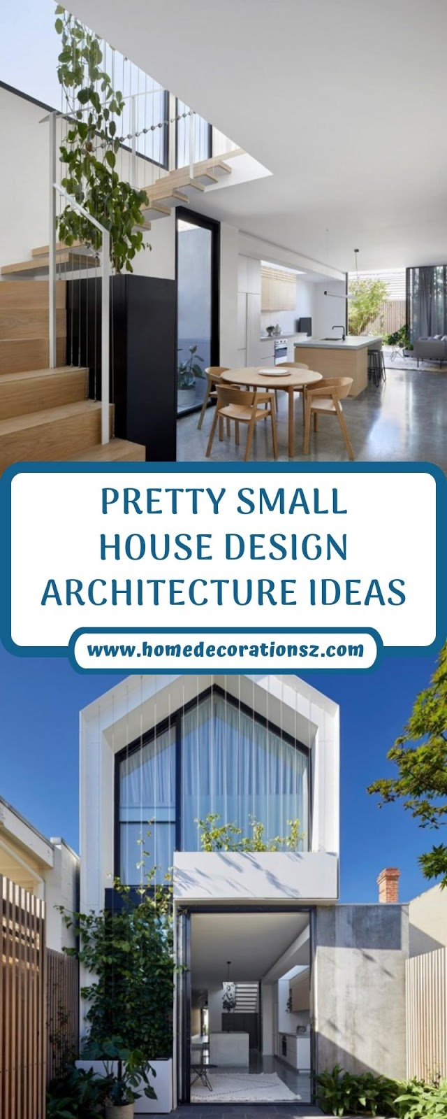 PRETTY SMALL HOUSE DESIGN ARCHITECTURE IDEAS