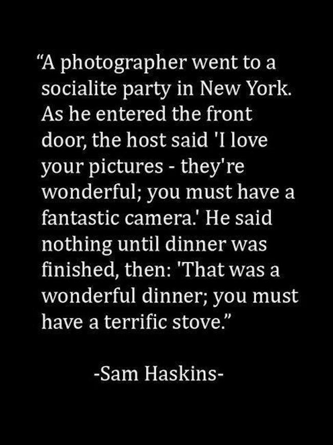 Sam Haskins Quote