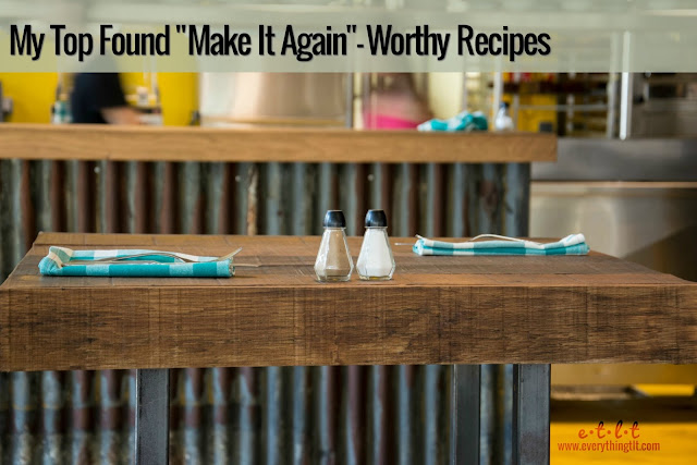 "My Top Found ""Make Again""-Worthy Recipes - a roundup of favorite Pinterest recipes that are definitely worth making again"