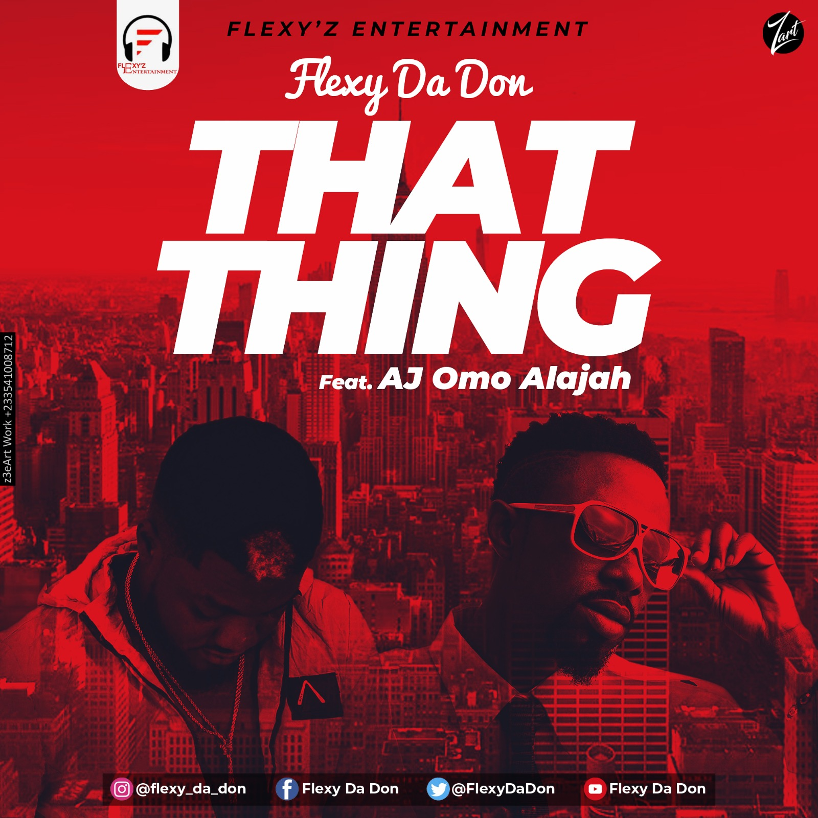 Flexy Da Don – That Thing ft. AJ Omo Alajah