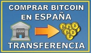 Comprar Bitcoin España con Transferencia Bancaria