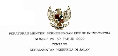 diterbitkan untuk melaksanakan ketentuan Pasal  PERATURAN MENTERI PERHUBUNGAN NOMOR 59 TAHUN 2020 KESELAMATAN PESEPEDA DI JALAN