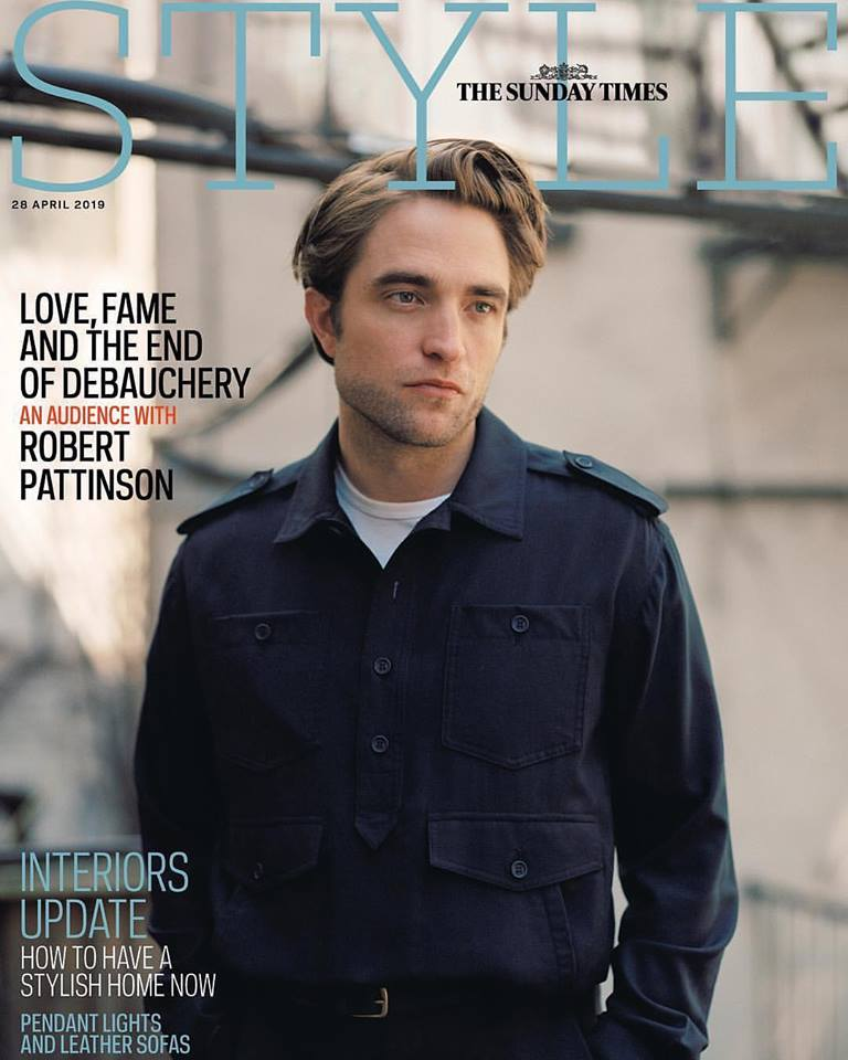 Robert Pattinson for The Sunday Times Style Magazine April 28th 2019