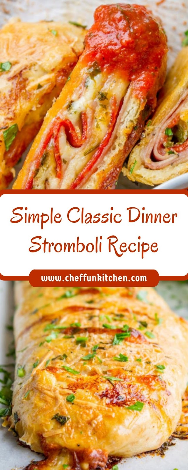 Simple Classic Dinner Stromboli Recipe