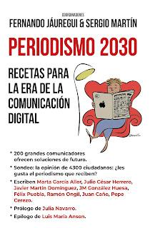 Periodismo 2030, recetas para la era de la comunicación digital