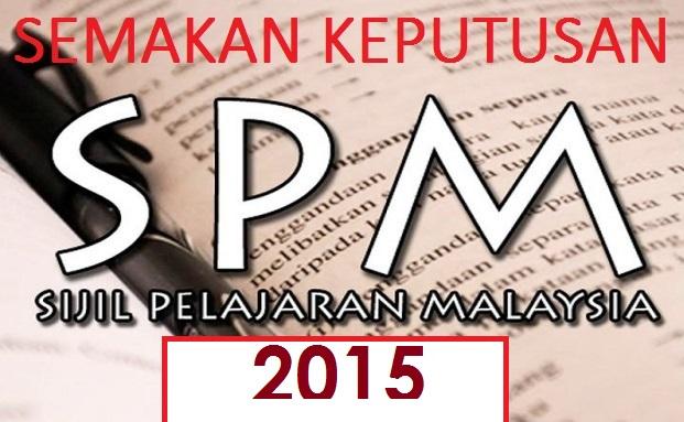 Semakan Keputusan SPM 2015 Secara Online Dan SMS