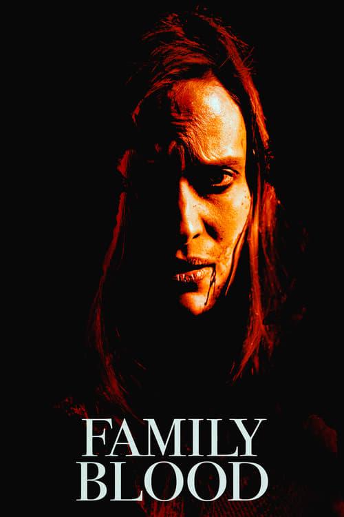 Family Blood 2018 - Legendado