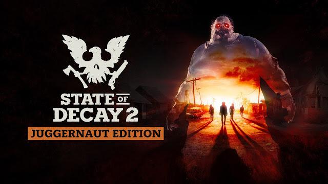 State of Decay 2:Juggernaut Edition
