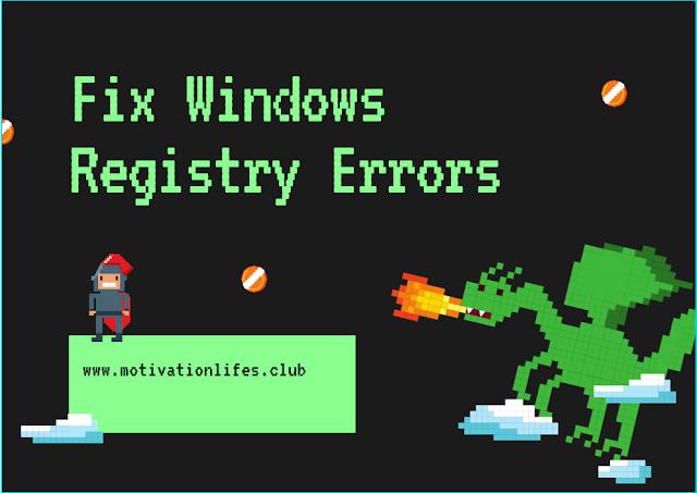 Fix Windows Registry Errors