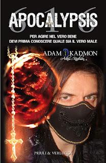 il nuovo libro di Adam Kadmon ® si chiama APOCALYPSIS 616