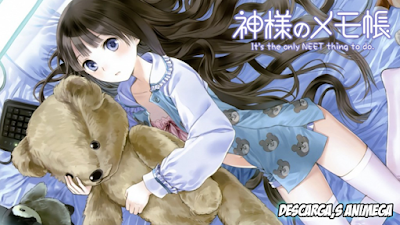 Kamisama no Memochou 12/12 Audio: Japones Sub: Español Servidor: Mega/Mediafire