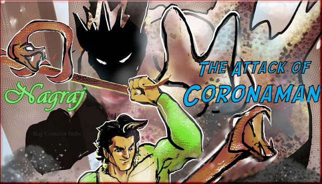 Attack of CoronaMan: How Nagraj Defeat Corona Virus Covid 19