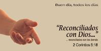 Resultado de imagen para Dios nos ha reconciliado con él (2 Corintios 5, 18)