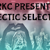 #RKC Presents Eclectic Selection #9 - The Complete Playlist