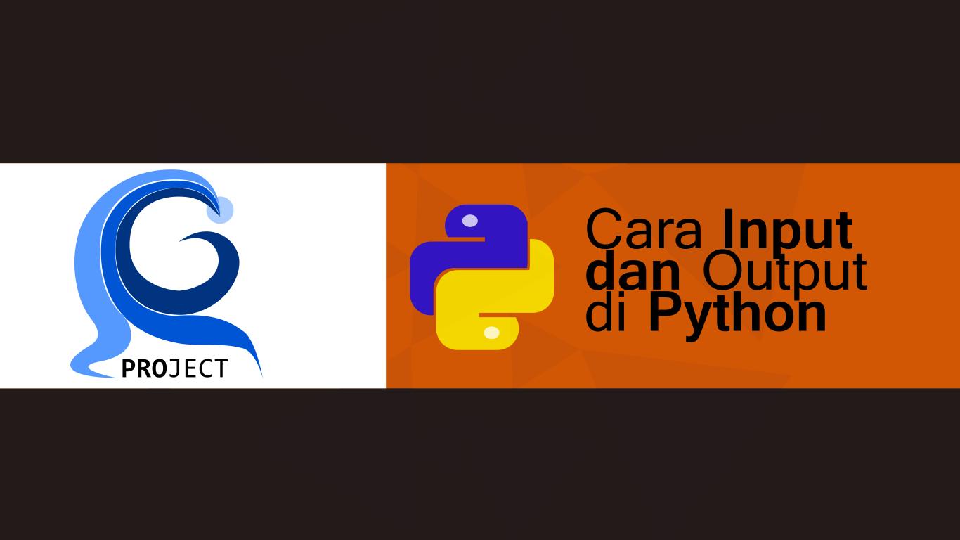 Cara input dan output data di python i gede arya surya gita for Input keyword disini perbaris ya