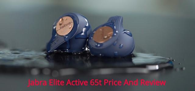 Jabra Elite Active 65t Price And Review