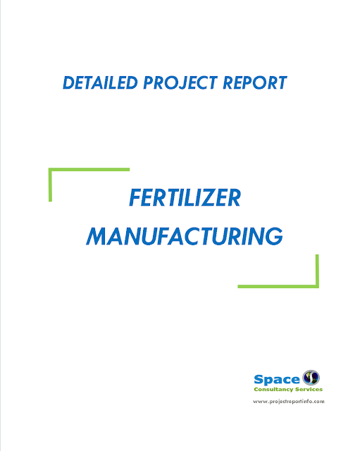 Project Report on Fertilizer Manufacturing