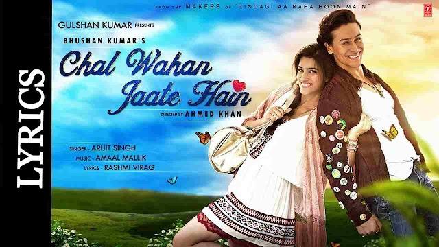 Chal Wahan Jaate Hain Lyrics in Hindi - Arijit Singh