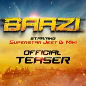 Jeet Upcoming Movie Baazi Official Teaser