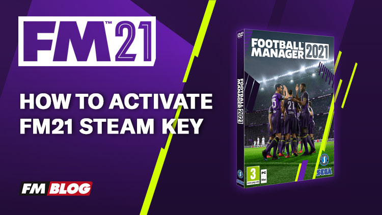 How to Activate Football Manager 2021 Steam Key