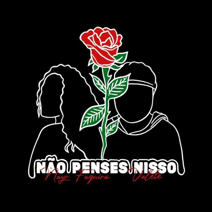 Nayr Faquirá Feat. Valete - Não Penses Nisso (R&B) Download