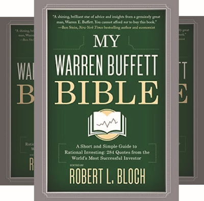 Robert Bloch's Book: Investment Quotes from the World's Most Successful Investor: Warren Buffett
