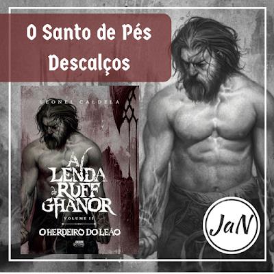 A LENDA DE RUFF GHANOR - O HERDEIRO DO LEÃO - LEONEL CALDELA