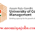 Assam Rajiv Gandhi University of Cooperative Management (ARGUCOM), Job Opening @ posts of Assistant Professors
