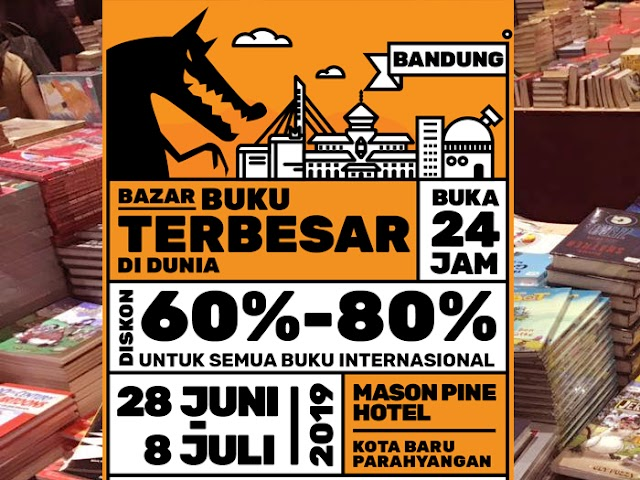 The Big Bad Wolf Book Sale Digelar di Kota Baru Parahyangan 28 Juni - 08 Juli 2019