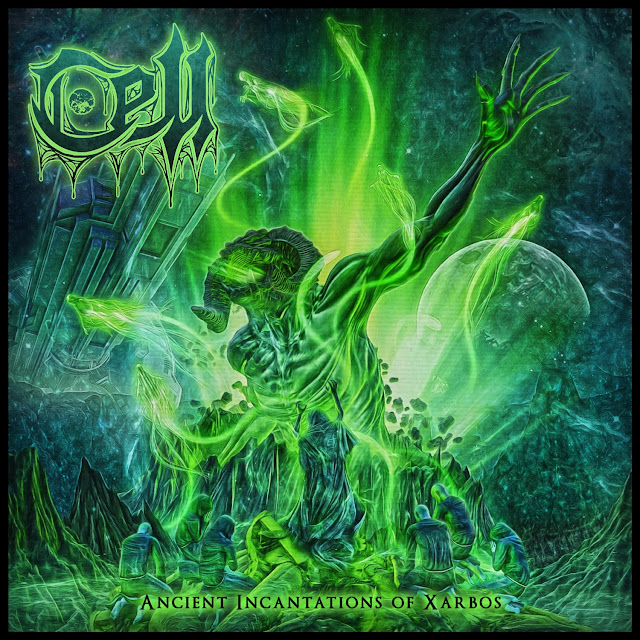 Track By Tracks: Cell - Ancient Incantations Of Xarbos (2019)