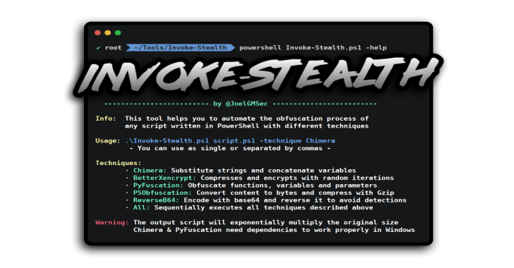 Invoke-Stealth : Simple And Powerful PowerShell Script Obfuscator