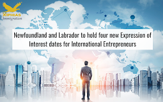 Newfoundland and Labrador to hold four new Expression of Interest dates for International Entrepreneurs