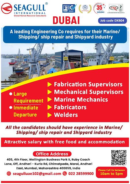 Marine Jobs, Shipyard Jobs, Fabrication Supervisor, Mechanical Supervisor, Marine Mechanics, Fabricators, Welding Jobs, Seagull International, Gulf Jobs Walk-in Interview, Dubai Jobs, UAE Jobs